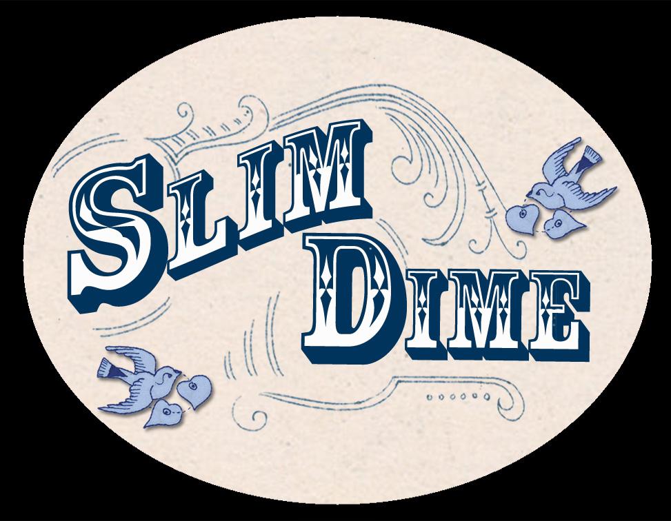 Slim Dime
